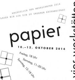 PaperPhine bei den Werkschauen 2014, München, zu Gast in den vier Werkstätten